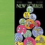 The New Yorker (December 10, 2007) | Hendrik Hertzberg,Richard Preston,Atul Gawande,Jennifer Egan,Anthony Lane