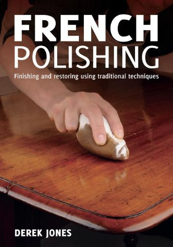 French Polishing: Finishing and Restoring Using Traditional Techniques modern printmaking a guide to traditional and digital techniques