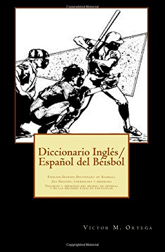 Diccionario Ingles/Espanol del Beisbol: English-Spanish Dictionary of Basefall