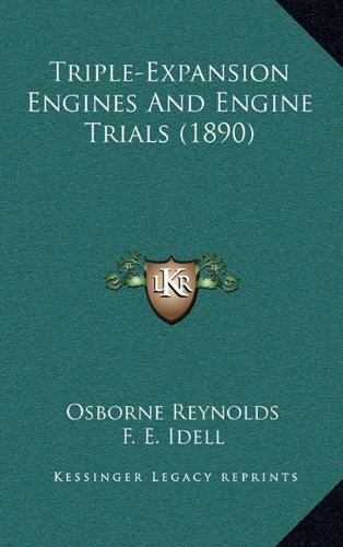 Triple-Expansion Engines and Engine Trials (1890)