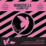 Manderella: A Very Fairy Tale | Milton Matthew Horowitz