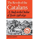 The Revolt of the Catalans (Cambridge Paperback Library)