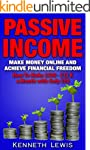 PASSIVE INCOME: Make Money Online and...