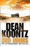 Dean Koontz Odd Hours (Odd Thomas 4)