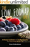 Low FODMAP: The Low FODMAP Diet: 30-R...