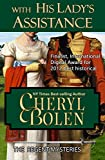 With His Lady's Assistance (The Regent Mysteries Book 1) (English Edition)