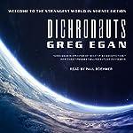 Dichronauts | Greg Egan