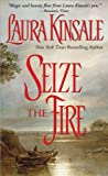 Seize the Fire (1402213964) by Laura Kinsale