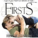 Firsts Hörbuch von Rosalie Stanton Gesprochen von: Jem Matzan