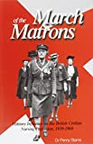 img - for March of the Matrons: Military Influence on the British Civilian Nursing Profession 1939-1969 book / textbook / text book