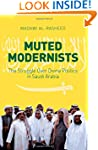 Muted Modernists: The Struggle Over D...