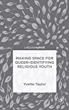 Making Space for Queer-Identifying Religious Youth (Hardcover)