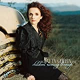Children Running Through ~ Patty Griffin