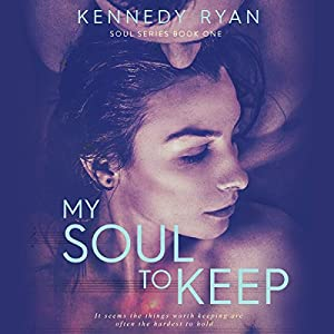 My Soul to Keep (Soul Series, Volume 1) Audiobook