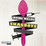 Skagboys | Irvine Welsh