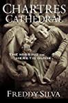 CHARTRES CATHEDRAL: The Missing or He...