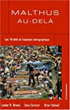 Malthus au-delà (French Edition) (271784130X) by Lester Brown