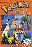 Pokemon Chapter Book #09: Journey To Orange Island (0439169429) by West, Tracey