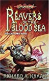Reavers of the Blood Sea (Dragonlance Chaos War, Vol. 4)