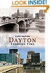 Dayton: (America Through Time)