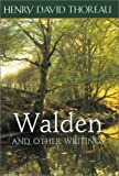 Walden and Other Writings (1586632116) by Thoreau, Henry David