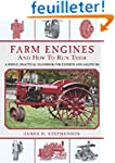 Farm Engines and How to Run Them: A S...