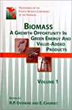 img - for Biomass: A Growth Opportunity in Green Energy and Value-Added Products book / textbook / text book