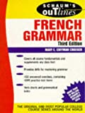 Schaum's Outline of French Grammar (Schaum's Outline Series. Schaum's Outline Series in Languages) (0070138850) by Mary Crocker