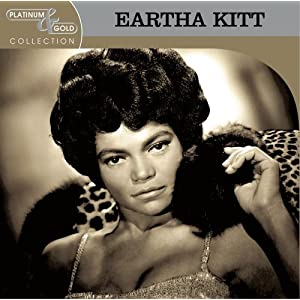 Eartha Kitt - Platinum & Gold Collection: Eartha Kitt