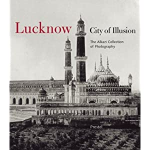Lucknow: City of Illusion