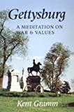img - for Gettysburg: A Meditation on War and Values book / textbook / text book