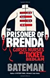 The Prisoner of Brenda (Mystery Man 4) Bateman
