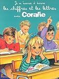 echange, troc Couronne Pierre - Je M'Exerce a Ecrire les Chiffres et les Lettres avec Coralie