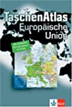 TaschenAtlas Europ�ische Union. Alle...