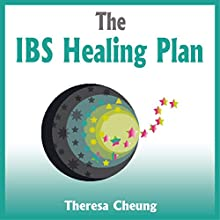 The IBS Healing Plan (       UNABRIDGED) by Theresa Cheung Narrated by Lynsey Frost