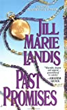 Past Promises (0515112070) by Landis, Jill Marie