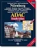 ADAC StadtAtlas Nürnberg mit Ansbach, Bamberg, Bayreuth, Erlangen, Fränkisches S: eeland, Fürth, Gunzenhausen, Neumarkt i.d. Opf., Weißenburg 1:20 000