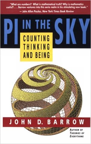PI in the Sky: Counting, Thinking, and Being written by John D. Barrow