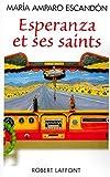 """Afficher """"Esperanza et ses saints"""""""