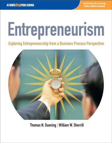 Entrepreneurism: Exploring Entrepreneurship from