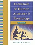Elaine N. Marieb Essentials of Human Anatomy and Physiology