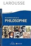 Grand Dictionnaire de Philosophie (French Edition) (2035010535) by Castel, Pierre-Henri