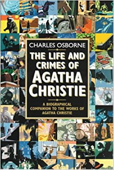 Life and Crimes of Agatha Christie, Osborne, Charles