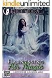 Harnessing Air Magic (A Witch's Guide to Elemental Magic) (Elemental Witchcraft and Magic Book 1)