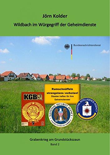 wildbach-im-wurgegriff-der-geheimdienste-grabenkrieg-am-gartenzaun-band-2