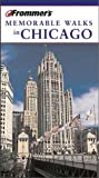 img - for Frommer's Memorable Walks in Chicago book / textbook / text book