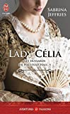 Les hussards de Halstead Hall - Tome 5 - Lady C�lia