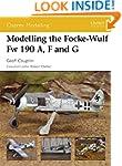 Modelling the Focke-Wulf Fw 190 A, F...