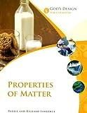 Properties of Matter (God's Design for Life)