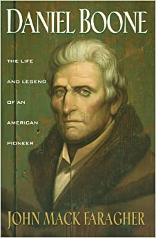 Daniel Boone: The Life and Legend of an American Pioneer (An Owl Book
